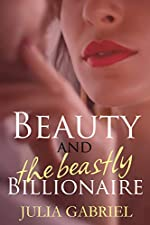 Beauty and the Beastly Billionaire (Phlox Beauty Series Book 1)