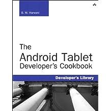 The Android Tablet Developer's Cookbook (Developer's Library)