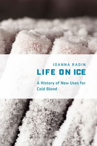 Life on Ice: A History of New Uses for Cold ()