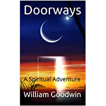 Doorways: A Spiritual Adventure