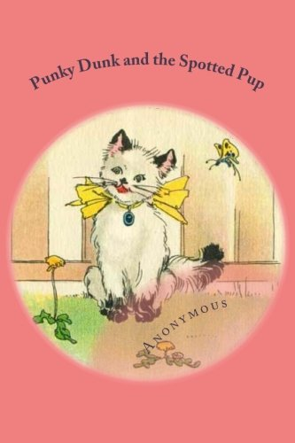 Download Punky Dunk and the Spotted Pup pdf