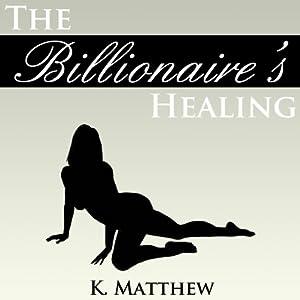 The Billionaire's Healing Audiobook
