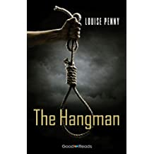 The Hangman (Chief Inspector Gamache Novel)