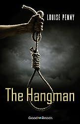 The Hangman (Chief Inspector Armand Gamache series)