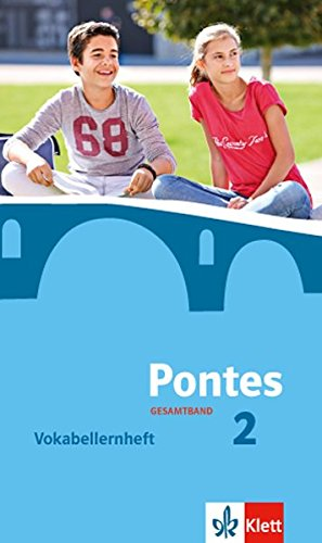 Pontes Gesamtband 2: Vokabellernheft 2.-4. Lernjahr (Pontes Gesamtband. Ausgabe ab 2016)