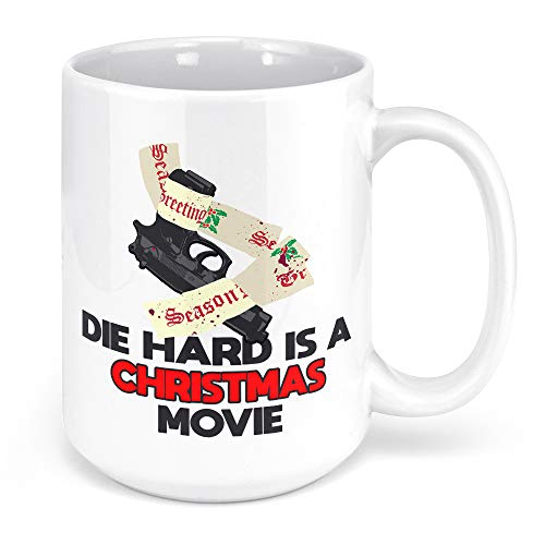 Tenacitee Die Hard is a Christmas Movie Coffee Mug, 15oz, White