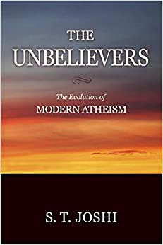 Book The Unbelievers: The Evolution of Modern Atheism
