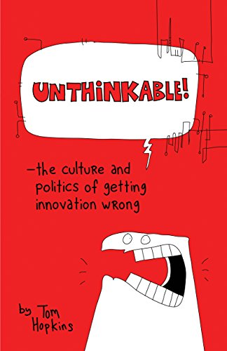 Extraordinary: The Culture and Politics of Getting Innovation Wrong