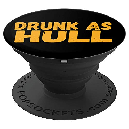 Drunk As Hull Funny Hockey Fans Saying PopSockets Grip and Stand for Phones and Tablets]()