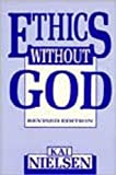 Ethics Without God, Kai Nielsen, 0879755520