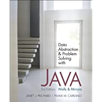 Data Abstraction and Problem Solving with Java: Walls and Mirrors (3rd Edition)