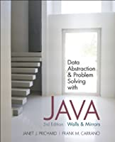 Data Abstraction and Problem Solving with Java, 3rd Edition