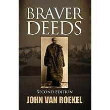 Braver Deeds