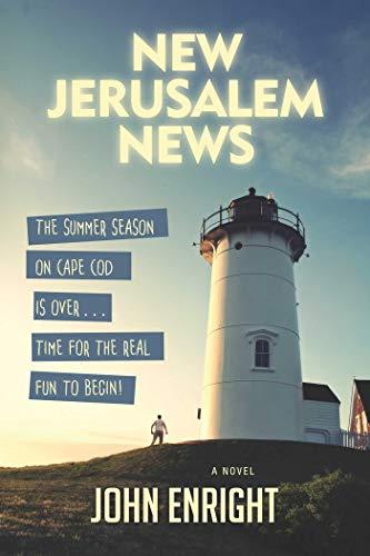 New Jerusalem News: A Novel (Dominick Chronicles)