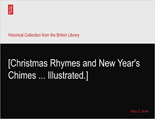 [Christmas Rhymes and New Year's Chimes ... Illustrated.]