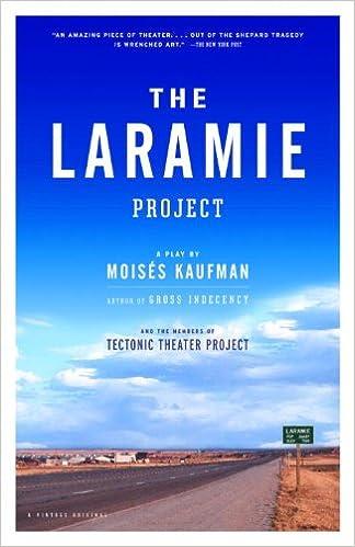 ?ZIP? The Laramie Project. llegas tiempo tiempo usando procesos states After