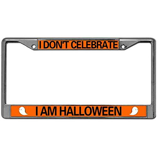 Laser Engraved Car License Plate Frame Tag,Magnesium Alloy I Don'T Celebrate I Am Halloween License Plate Cover Holder Happy Halloween Auto Tag Holder License Plate Frame 12