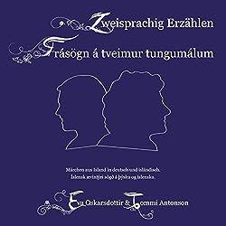 Zweisprachig Erzählen / Frásögn á tveimur tungumálum