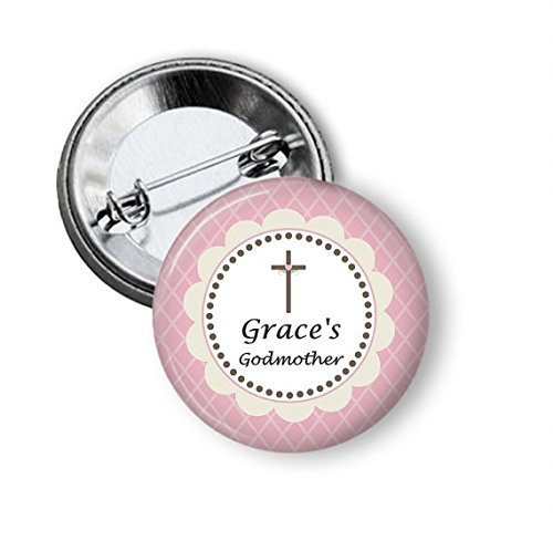Pin Godmother (Personalized Godmother Button - Personalized Godfather Button)