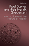 Information and the Nature of Reality: From Physics to Metaphysics (Canto Classics)