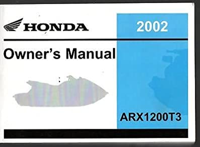 2002 honda personal watercraft arx1200t3 owners manual new rh amazon com Honda GX340 Service Manual GCV160 Service Manual