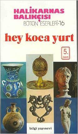 Bøger til download på ipad gratis Hey Koca Yurt PDF ePub iBook