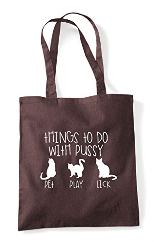 To Pussy Cheeky Tote Things Do Brown With Bag Funny Shopper PUwxqU61H