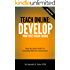 Teach Online: Develop Your First Online Course