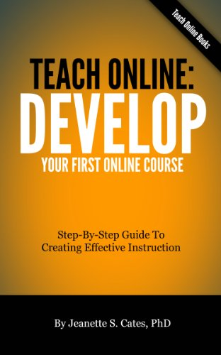 Amazon teach online develop your first online course ebook teach online develop your first online course by jeanette s cates fandeluxe Choice Image