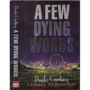 A Few Dying Words -