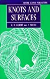 Knots and Surfaces, N. D. Gilbert, T. Porter, 0198514905