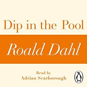 Dip in the Pool: A Roald Dahl Short Story Audiobook