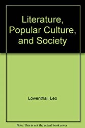 Literature, Popular Culture, and Society