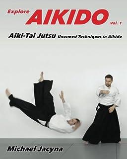 Explore Aikido Vol 2: Aiki-Jo Staff Techniques in Aikido