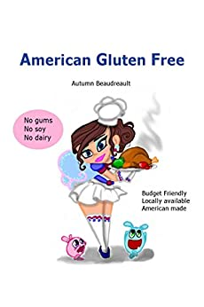 American Gluten Free by [Dawn Beaudreault, Autumn]