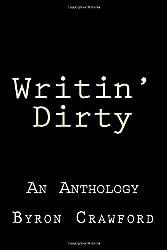 Writin' Dirty: An Anthology