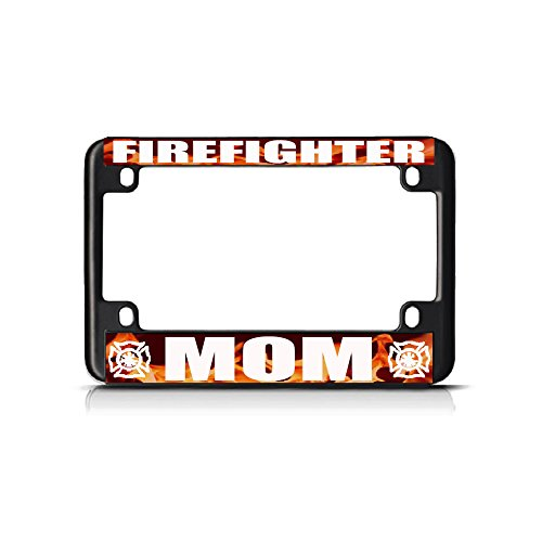 Firefighter Mom White Flame Black Metal Bike Motorcycle License Plate Frame Tag for Home/Man Cave Decor by PrMch