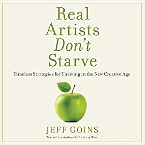 Real Artists Don't Starve Audiobook