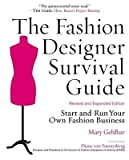 img - for [(The Fashion Designer Survival Guide: Start and Run Your Own Fashion Business )] [Author: Mary Gehlhar] [Jul-2008] book / textbook / text book