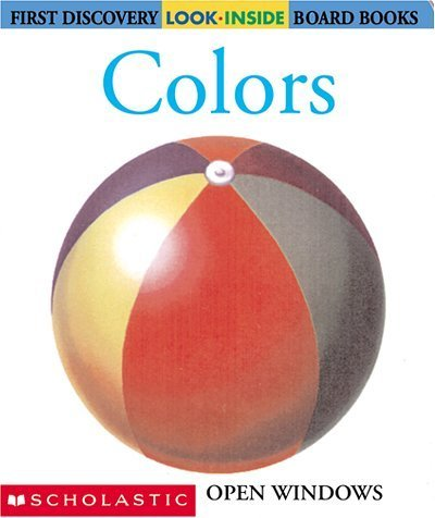 Colors (First Discovery Look-Inside Board Books) by Pierre-Marie Valat (2001-01-03) ebook