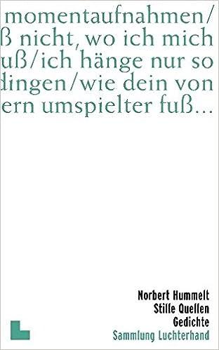 Stille Quellen Gedichte Amazonde Norbert Hummelt Bã¼cher