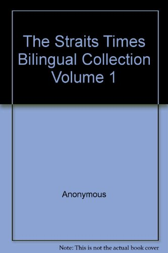 the-straits-times-bilingual-collection-volume-1