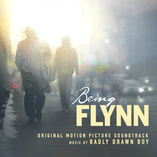 Being Flynn (2012) Movie Soundtrack