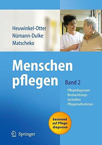 menschen-pflegen-band-2-pflegediagnosen-beobachtungstechniken-pflegemassnahmen-band-2-pflegediagnosen-beobachtungstechniken-pflegemassnahmen
