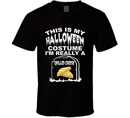 This is My Halloween Costume Im Really a Grilled Cheese Funny Foodies Halloween T Shirt L Black