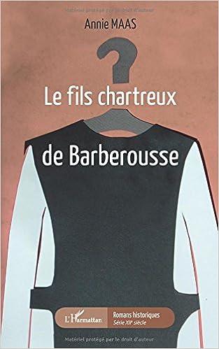 En ligne Le fils chartreux de Barberousse pdf, epub ebook