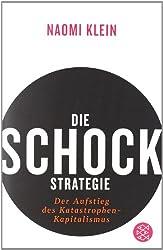Die Schock Strategie: Der Aufstieg Des Katastrophen Kapitalismus