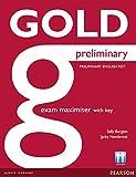 Gold preliminary exam maximiser with key. Per le Scuole superiori. Con espansione online