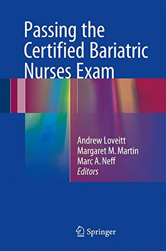Passing the Certified Bariatric Nurses Exam by Springer