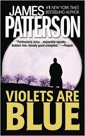Violets Are Blue - Book #7 of the Alex Cross